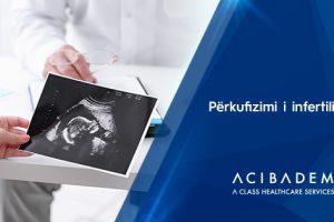 Prof. Dr. Tayfun Bağış: Përkufizimi i infertilitetit, shkaqet kryesore dhe testet e rekomanduara