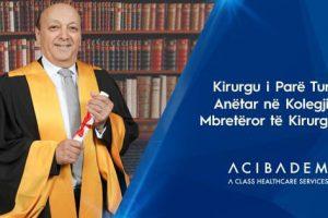 Kirurgu i Parë Turk Anëtar në Kolegjin Mbretëror të Kirurgëve