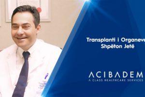 Transplanti i Organeve Shpëton Jetë